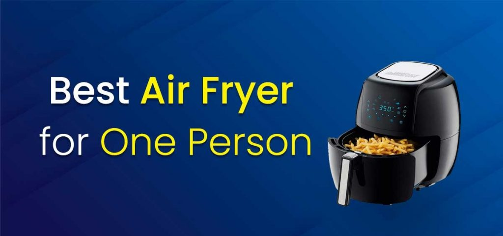 best air fryer for one person
